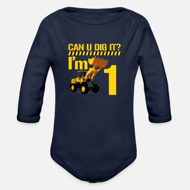 Can U Dig it? I'm 1 - Organic Long-Sleeved Baby Bodysuit