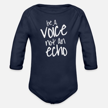 Voice Be A Voice - Organic Long-Sleeved Baby Bodysuit