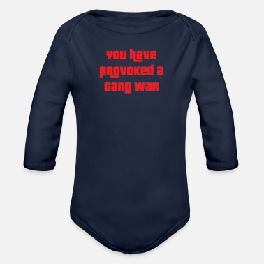 Provoke You Have Provoked A Gang War - Organic Long-Sleeved Baby Bodysuit