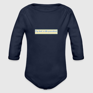 funny slogan - Organic Long Sleeve Baby Bodysuit
