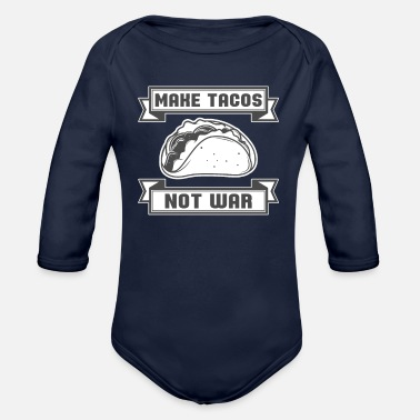 Mexican Food Taco Mexican Food Tacos - Organic Long-Sleeved Baby Bodysuit