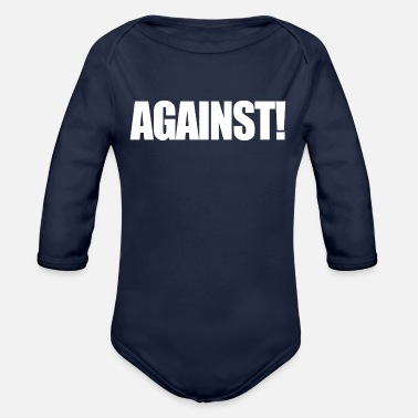 Against Against - Organic Long Sleeve Baby Bodysuit