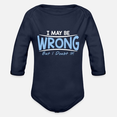Wrong BE WRONG - Organic Long-Sleeved Baby Bodysuit