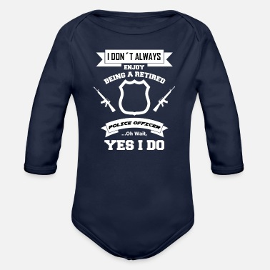 Bluecoat police officer gift protection retirement pension - Organic Long-Sleeved Baby Bodysuit