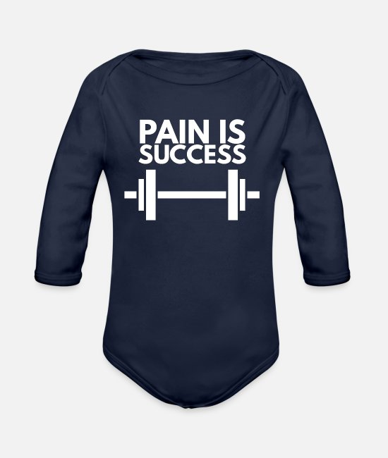 No Pain No Gain Baby One Pieces - pain is success - Organic Long-Sleeved Baby Bodysuit dark navy