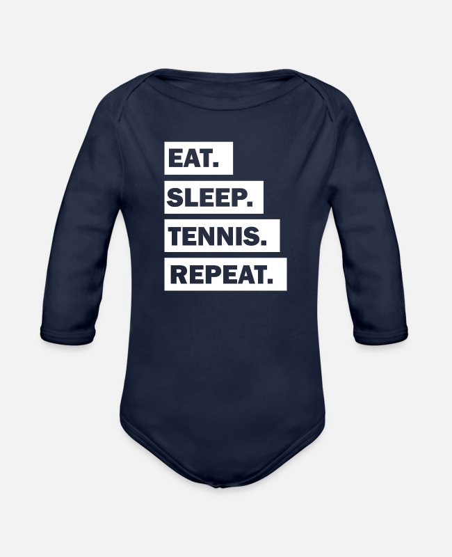 Tennis Baby One Pieces - Eat Sleep Tennis Repeat cool font - Organic Long-Sleeved Baby Bodysuit dark navy