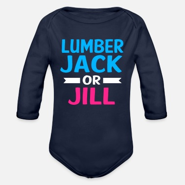 Lumberjack Party Gender Reveal Lumberjack Or Jill - Organic Long-Sleeved Baby Bodysuit