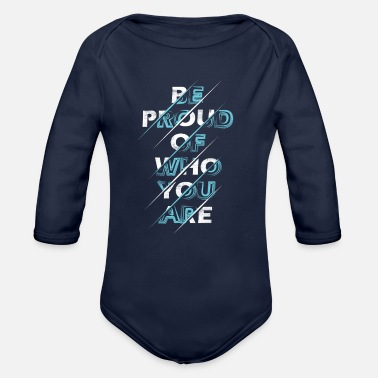 Proud Be Proud - Organic Long-Sleeved Baby Bodysuit