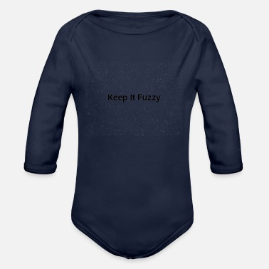 Fuzzy Keep It Fuzzy Merch - Organic Long-Sleeved Baby Bodysuit