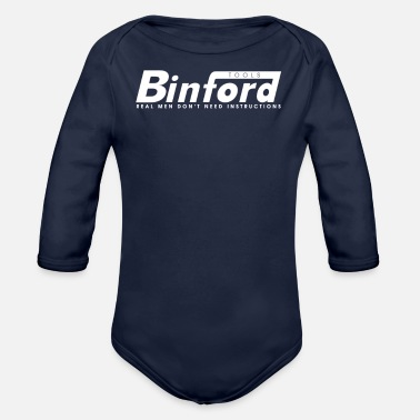 Home Improvement Funny Binford Tools T Shirt Funny Home Improvement Tool - Organic Long-Sleeved Baby Bodysuit