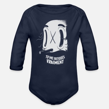 Fatigue Tu me fatigues vraiment - Organic Long-Sleeved Baby Bodysuit
