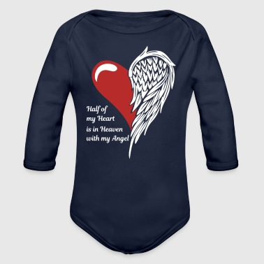 Half Of My Heart Is In Heaven With My Angel - Organic Long Sleeve Baby Bodysuit