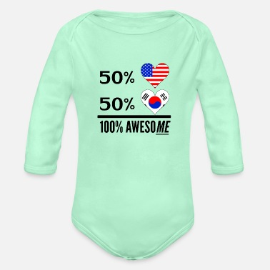 America Half American Half Korean 100% Awesome - Organic Long-Sleeved Baby Bodysuit
