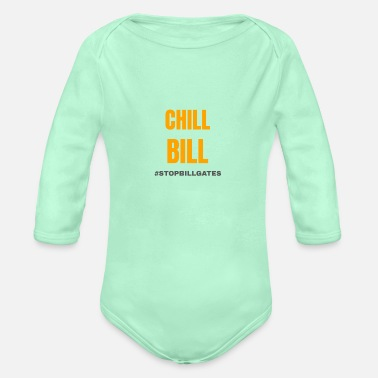 Technology chill bill gates - Organic Long-Sleeved Baby Bodysuit