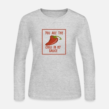 Funny Valentine Shirt - You are the chili.-Slogan - Women's Jersey Longsleeve Shirt