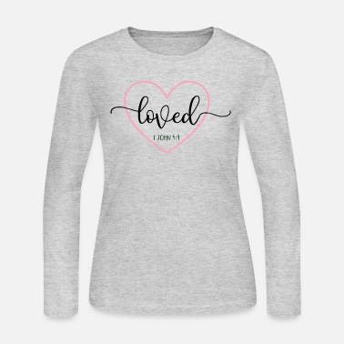 Bible Verse Loved 1 John 4:9 Bible Verse - Women's Jersey Longsleeve Shirt