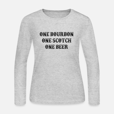 Church One Bourbon, One Scotch, One Beer - Women's Jersey Longsleeve Shirt