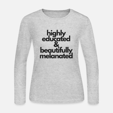 Educator highly educated and beautifully melanated - Women's Jersey Longsleeve Shirt