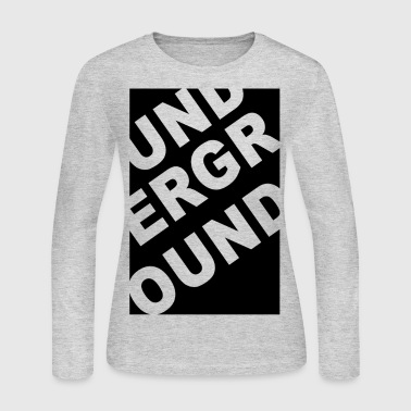 Underground - Women's Long Sleeve Jersey T-Shirt