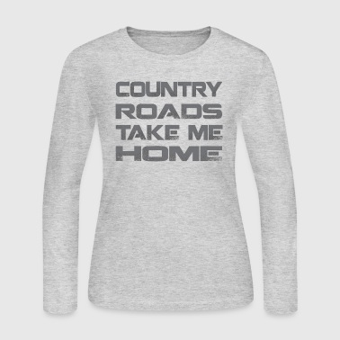 Country Roads Take Me Home - Women's Long Sleeve Jersey T-Shirt