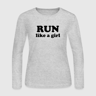 run like a girl - Women's Long Sleeve Jersey T-Shirt