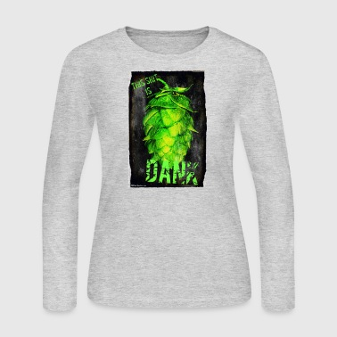 Dank DANK - Women's Long Sleeve Jersey T-Shirt