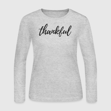 thankful - Women's Long Sleeve Jersey T-Shirt