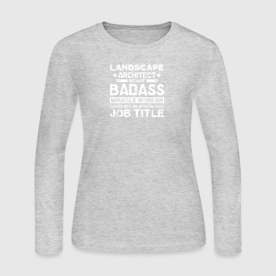 Landscape Architect Shirt - Women's Long Sleeve Jersey T-Shirt