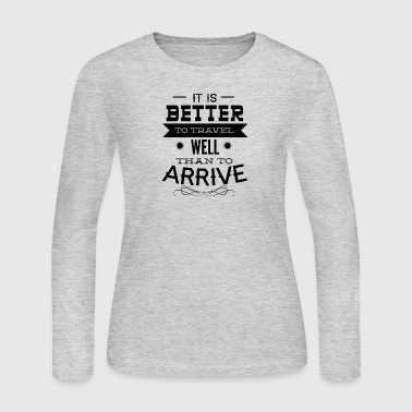 it_is_better_to_travel - Women's Long Sleeve Jersey T-Shirt