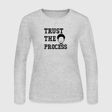 Trust The Process shirt - Women's Long Sleeve Jersey T-Shirt