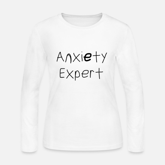 classic fit 68c28 ea1a0 Anxiety Expert Women's Long Sleeve Jersey T-Shirt - white