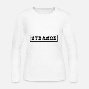 Strange Strange - Women's Long Sleeve Jersey T-Shirt