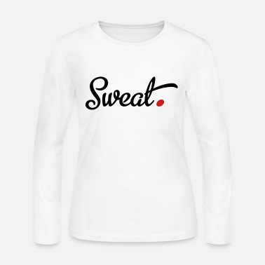 Sweating sweat - Women's Jersey Longsleeve Shirt