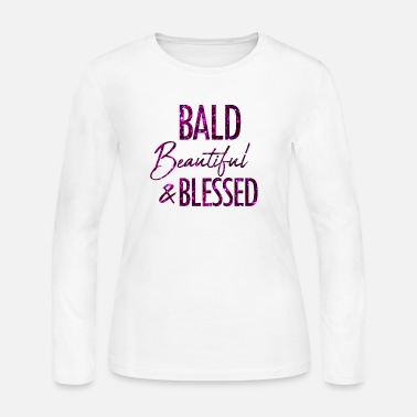 Alopecia Areata Bald Beautiful and Blessed Alopecia Areata - Women's Jersey Longsleeve Shirt