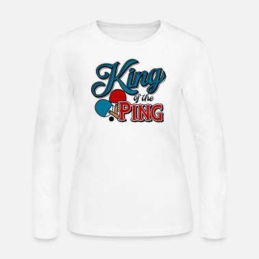 King Table Tennis King Of The Ping Pong Funny Retro - Women's Jersey Longsleeve Shirt