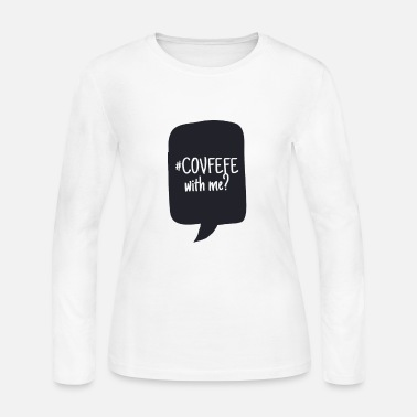Cool COVFEFE with me? Coffee? Wifi? What? - Women's Jersey Longsleeve Shirt
