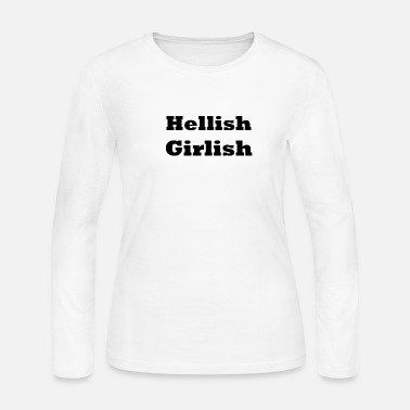 Girlish Hellish Girlish - Women's Jersey Longsleeve Shirt