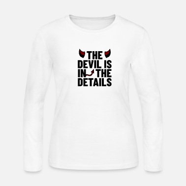 Devil Horns The Devil is in the Details saying with devil horn - Women's Jersey Longsleeve Shirt