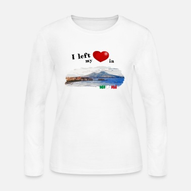 Naples I left my heart in Napoli - Women's Long Sleeve Jersey T-Shirt