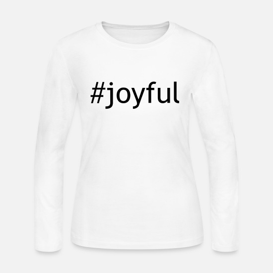 Pretty Long-Sleeve Shirts - joyful - Women's Jersey Longsleeve Shirt white