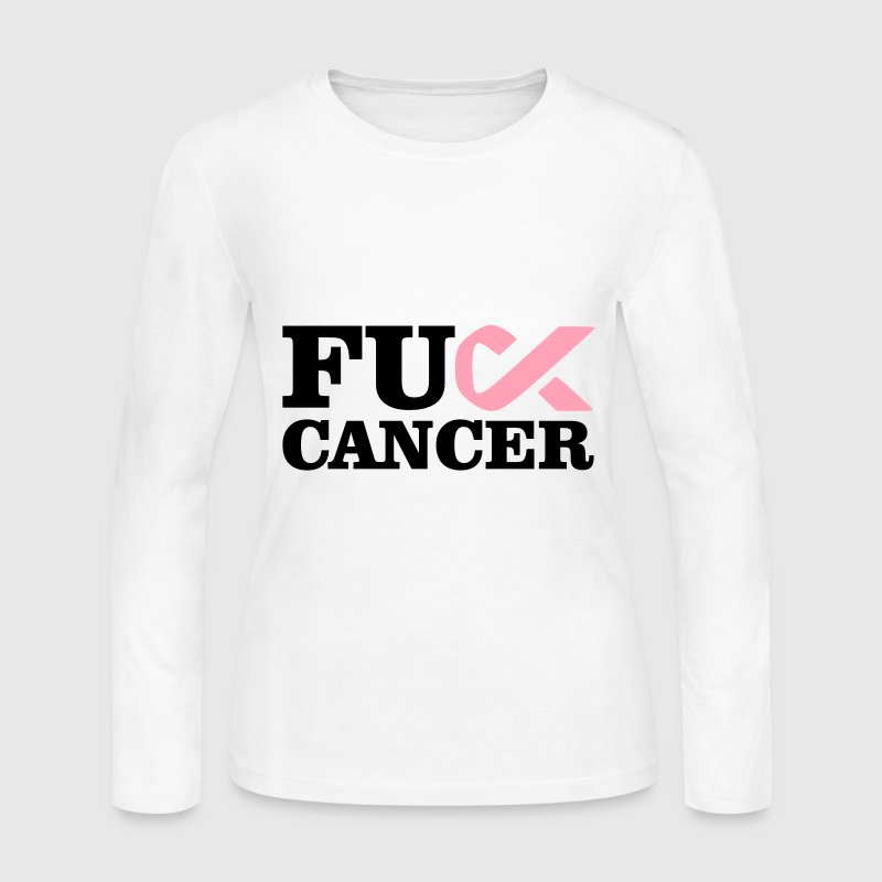Fuck Cancer - Women's Long Sleeve Jersey T-Shirt