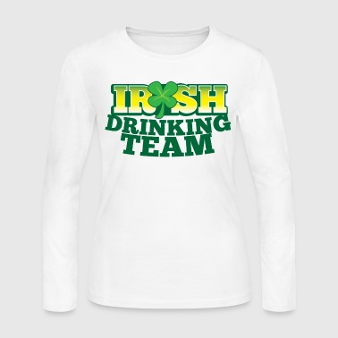 IRISH DRINKING TEAM St PATRICKS DAY - Women's Long Sleeve Jersey T-Shirt