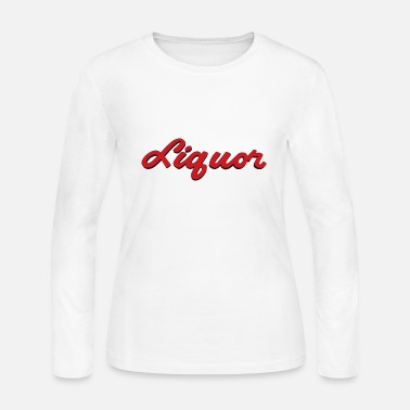 Liquor LIQUOR - Women's Long Sleeve Jersey T-Shirt