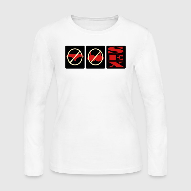 No Panties, No Bra, Sex - Women's Long Sleeve Jersey T-Shirt