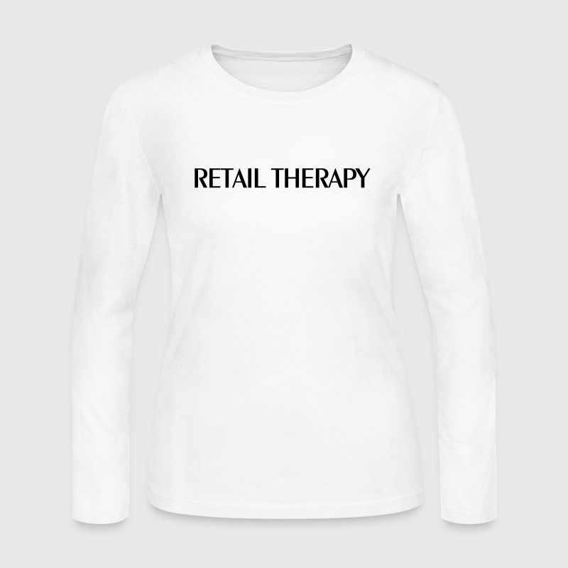 RETAIL THERAPY TEE SHIRT - Women's Long Sleeve Jersey T-Shirt