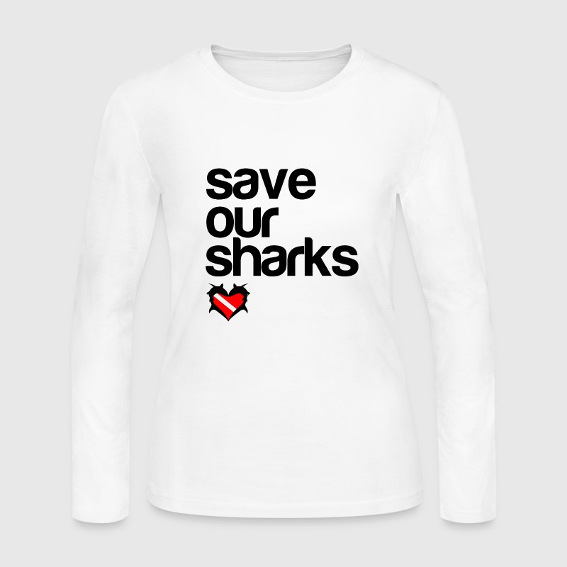 Save Our Sharks - Women's Long Sleeve Jersey T-Shirt