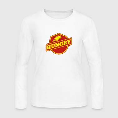 Hungry - Women's Long Sleeve Jersey T-Shirt
