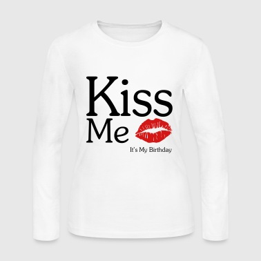 KISS ME - It's My Birthday - Women's Long Sleeve Jersey T-Shirt