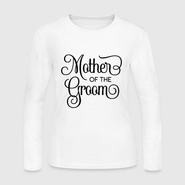 Mother of the Groom BridalPartyWedding - Women's Long Sleeve Jersey T-Shirt