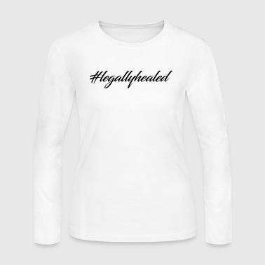 #legallyhealed - Women's Long Sleeve Jersey T-Shirt